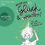 Cover-Bild zu Bach, Dagmar: Glück und wieder! - Lina und die Sache mit den Wünschen, (gekürzt) (Audio Download)