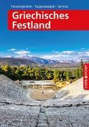 Cover-Bild zu Bötig, Klaus: Griechisches Festland - VISTA POINT Reiseführer A bis Z