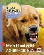 Cover-Bild zu Krivy, Petra: Mein Hund zeigt Aggressionen