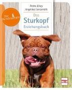 Cover-Bild zu Krivy, Petra: Das Sturkopf-Erziehungsbuch