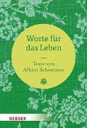 Cover-Bild zu Schweitzer, Albert: Worte für das Leben