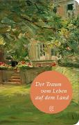 Cover-Bild zu Neundorfer, German (Hrsg.): Der Traum vom Leben auf dem Land