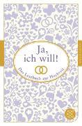 Cover-Bild zu Neundorfer, German (Hrsg.): Ja, ich will!