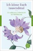 Cover-Bild zu Neundorfer, German (Hrsg.): Ich küsse Euch tausendmal