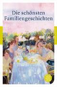 Cover-Bild zu Neundorfer, German (Hrsg.): Die schönsten Familiengeschichten