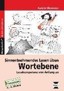 Cover-Bild zu Sinnentnehmendes Lesen üben: Wortebene von Wemmer, Katrin