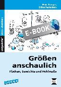 Cover-Bild zu Größen anschaulich: Gewichte, Hohlmaße und Flächen (eBook) von Dinges, Erik