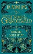 Cover-Bild zu Fantastic Beasts: The Crimes of Grindelwald - The Original Screenplay