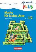 Cover-Bild zu Mathematik Plus 1./2. Schuljahr. Mathe für kleine Asse. Kopiervorlagen von Fuchs, Mandy