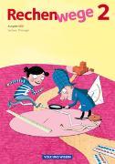 Cover-Bild zu Rechenwege 2. SJ. Ausgabe Süd. Schülerbuch mit Kartonbeilage. SN.TH von Käpnick, Friedhelm