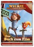 Cover-Bild zu Wickie und die starken Männer - Das magische Schwert: Das Buch zum Film