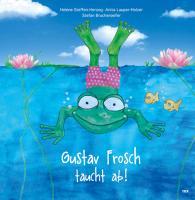 Cover-Bild zu Gustav Frosch taucht ab!