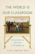 Cover-Bild zu The World Is Our Classroom (eBook)