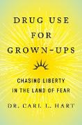 Cover-Bild zu Drug Use for Grown-Ups (eBook)