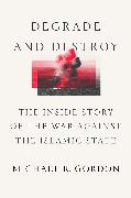 Cover-Bild zu Degrade and Destroy (eBook)