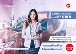 Cover-Bild zu Clever vorbereiten und bestehen. Automobilkauffrau/-kaufmann: Prüfungsvorbereitung zur Gestreckten Abschlussprüfung Teil 2