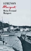 Cover-Bild zu Simenon, Georges: Mein Freund Maigret