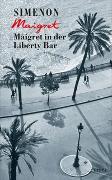Cover-Bild zu Simenon, Georges: Maigret in der Liberty Bar