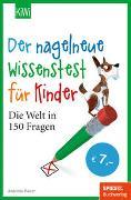 Cover-Bild zu Bauer, Antonia: Der nagelneue Wissenstest für Kinder