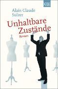 Cover-Bild zu Sulzer, Alain Claude: Unhaltbare Zustände