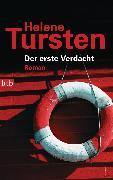 Cover-Bild zu Tursten, Helene: Der erste Verdacht (eBook)