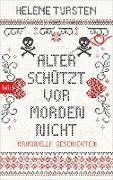 Cover-Bild zu Tursten, Helene: Alter schützt vor Morden nicht (eBook)