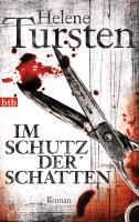 Cover-Bild zu Tursten, Helene: Im Schutz der Schatten
