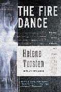 Cover-Bild zu Tursten, Helene: The Fire Dance (eBook)