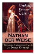 Cover-Bild zu Lessing, Gotthold Ephraim: Nathan der Weise: Historiendrama aus der Zeit des Dritten Kreuzzugs: Bitte um religiöse Toleranz in Jerusalem