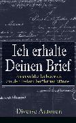 Cover-Bild zu Wagner, Richard: Ich erhalte Deinen Brief: Ausgewählte Liebesbriefe aus den Federn berühmter Männer (eBook)