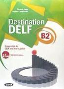 Cover-Bild zu Faure, Elisabeth: Destination DELF B2