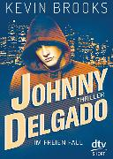 Cover-Bild zu Brooks, Kevin: Johnny Delgado - Im freien Fall