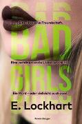 Cover-Bild zu Lockhart, E.: Bad Girls