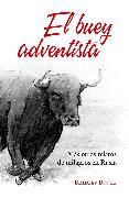Cover-Bild zu Booth, Bradley: El buey adventista (eBook)