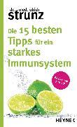 Cover-Bild zu Strunz, Ulrich: Die 15 besten Tipps für ein starkes Immunsystem (eBook)