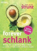 Cover-Bild zu Strunz, Ulrich: Forever schlank