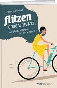 Cover-Bild zu Flitzen ohne Schwitzen von Häuselmann, Christian