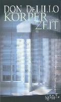 Cover-Bild zu DeLillo, Don: Körperzeit (eBook)