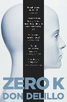 Cover-Bild zu DeLillo, Don: Zero K (eBook)