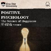 Cover-Bild zu Sanderson, Catherine A.: Positive Psychology - The Science of Happiness (Unabridged) (Audio Download)