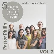 Cover-Bild zu Critchlow, Philip: 5 Predigten & Songs, die dein Leben verbessern können (Audio Download)