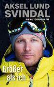 Cover-Bild zu Svindal, Aksel Lund: Größer als ich (eBook)