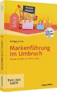 Cover-Bild zu Markenführung im Umbruch von Frick, Wolfgang
