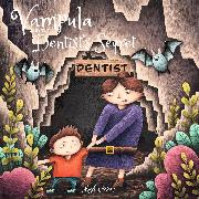 Cover-Bild zu Cosmo, Mark: Vampula and the Dentist's Secret (Audio Download)