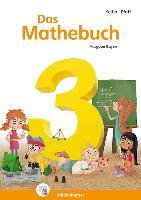 Cover-Bild zu Das Mathebuch 3 - Schülerbuch. Ausgabe Bayern von Keller, Karl-Heinz (Hrsg.)