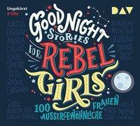 Cover-Bild zu Good Night Stories for Rebel Girls - 100 außergewöhnliche Frauen