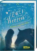 Cover-Bild zu Zwei Herzen - eine Pferdeliebe 2: Maries Geschichte