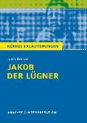 Cover-Bild zu Jakob der Lügner von Jurek Becker. Textanalyse und Interpretation mit ausführlicher Inhaltsangabe und Abituraufgaben mit Lösungen (eBook) von Becker, Jurek