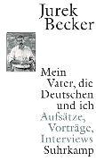 Cover-Bild zu Mein Vater, die Deutschen und ich von Becker, Jurek
