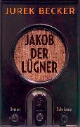 Cover-Bild zu Jakob der Lügner von Becker, Jurek